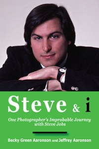 Steve & i: One Photographer's Improbable Journey with Steve Jobs